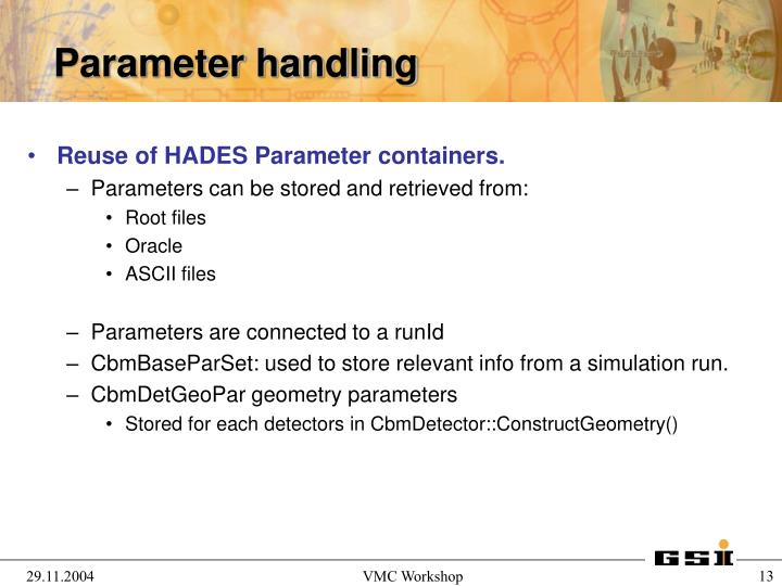 Reuse of HADES Parameter containers.