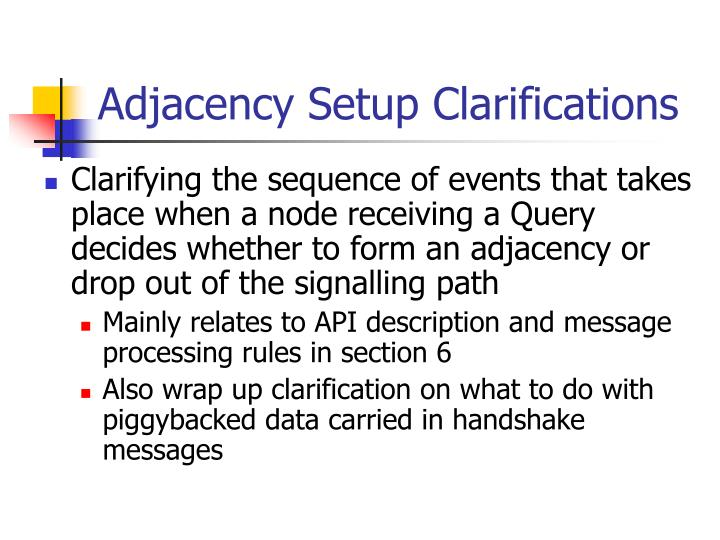Adjacency Setup Clarifications