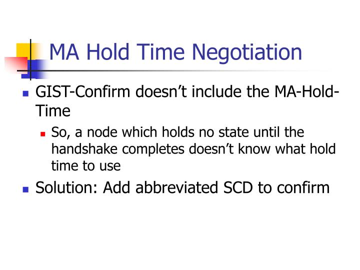 Ma hold time negotiation