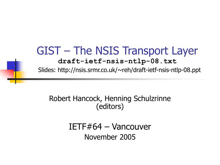 GIST – The NSIS Transport Layer