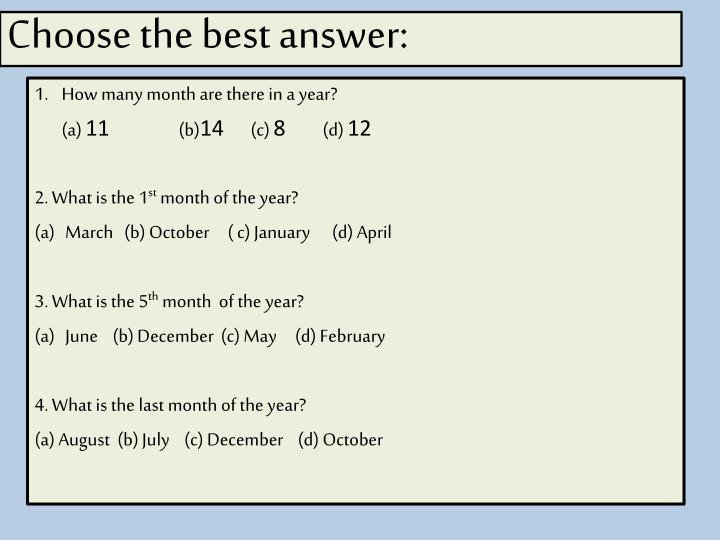 Choose the best answer: