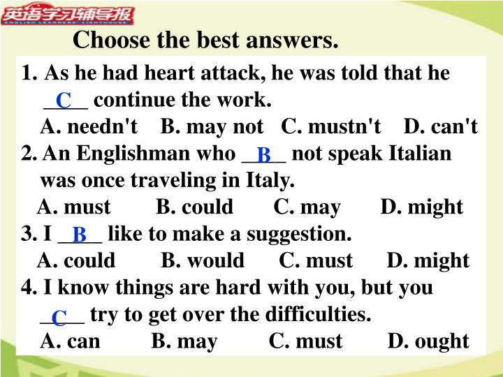 Choose the best answers.