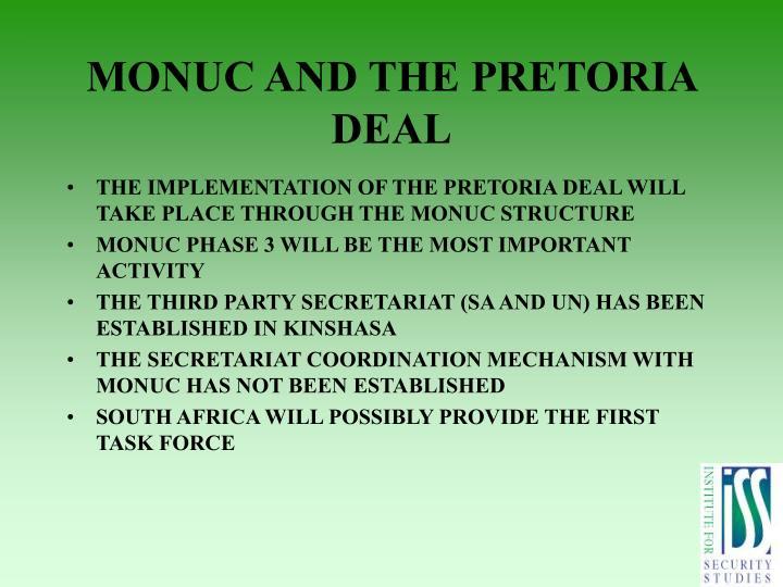 MONUC AND THE PRETORIA DEAL