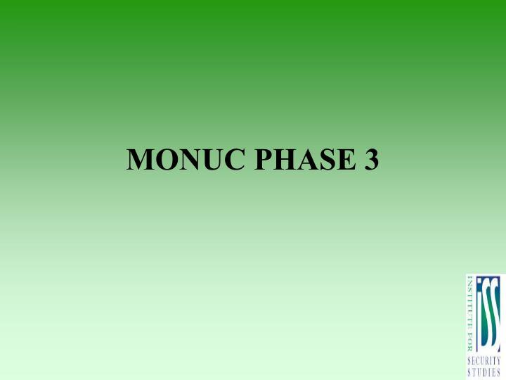 MONUC PHASE 3