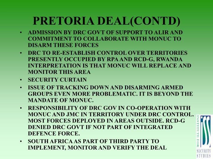 PRETORIA DEAL(CONTD)