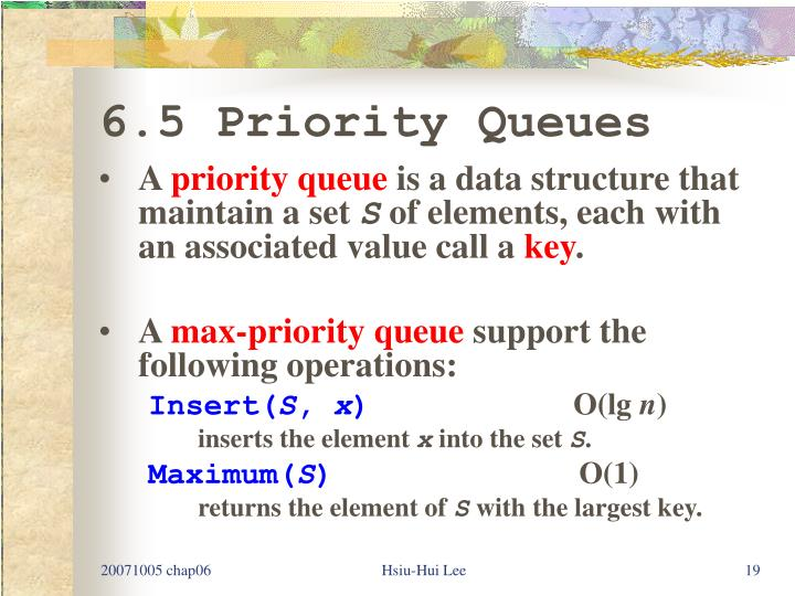 6.5 Priority Queues