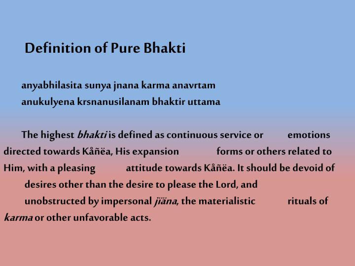 Definition of Pure Bhakti