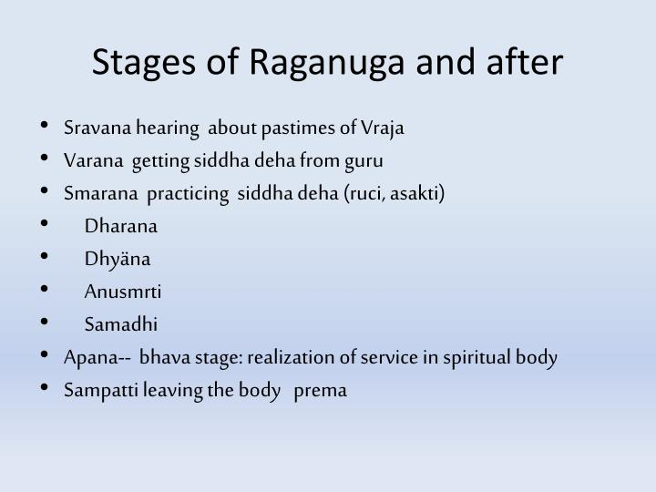 Stages of Raganuga and after