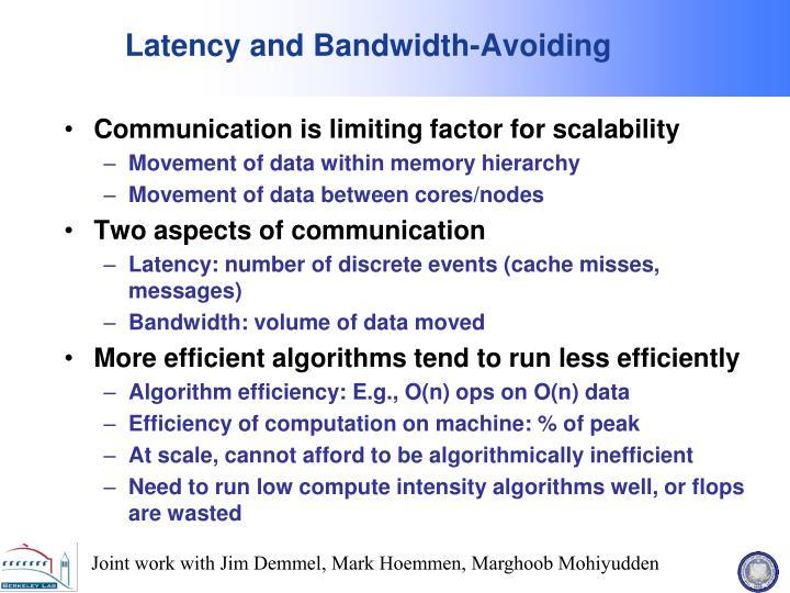 Latency and Bandwidth-Avoiding