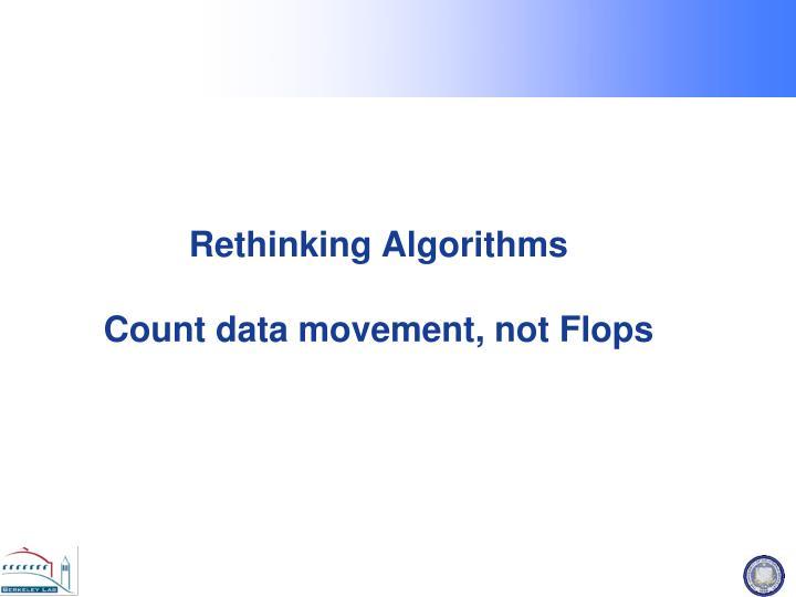Rethinking Algorithms