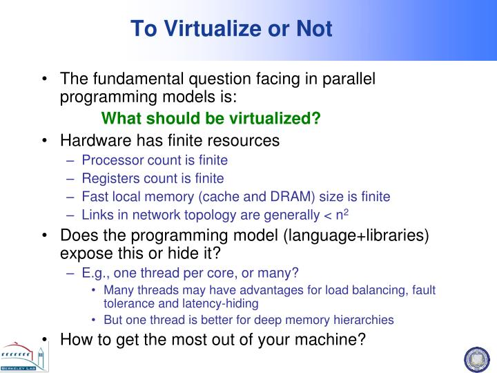 To Virtualize or Not