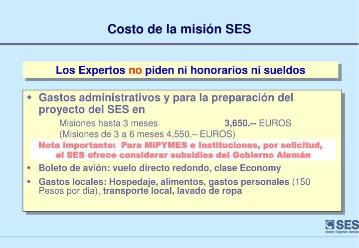 Gastos administrativos y para la preparación del proyecto del SES en