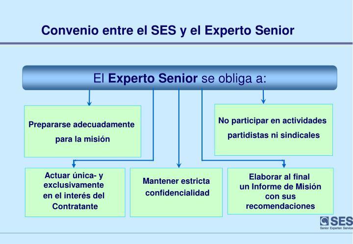 Convenio entre el SES y el Experto Senior
