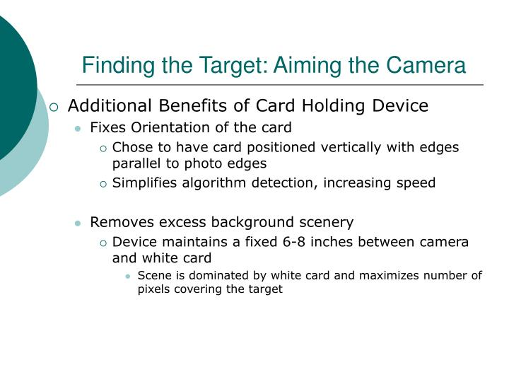 Finding the Target: Aiming the Camera