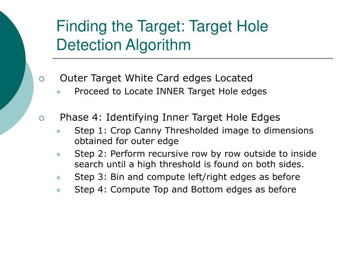Finding the Target: Target Hole Detection Algorithm