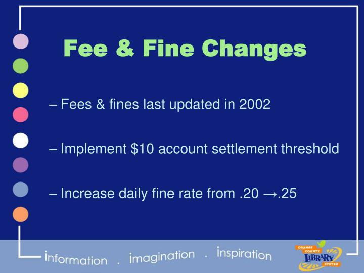 Fee & Fine Changes