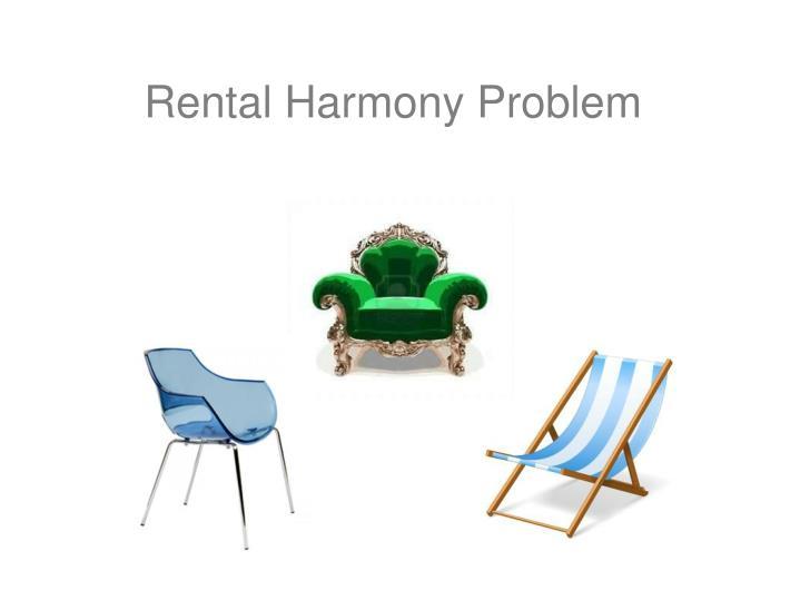 Rental Harmony Problem