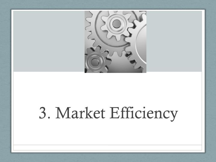 3. Market Efficiency