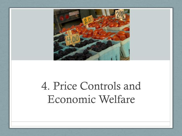 4. Price Controls and Economic Welfare