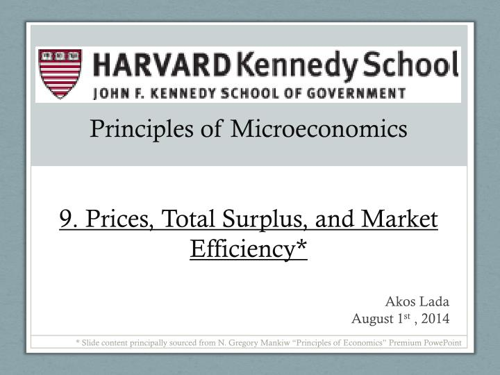 Principles of microeconomics 9 prices total surplus and market efficiency