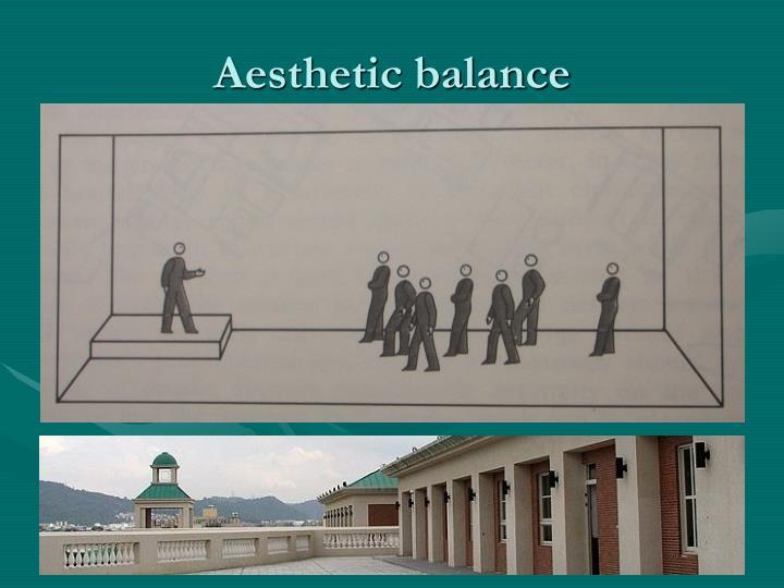 Aesthetic balance