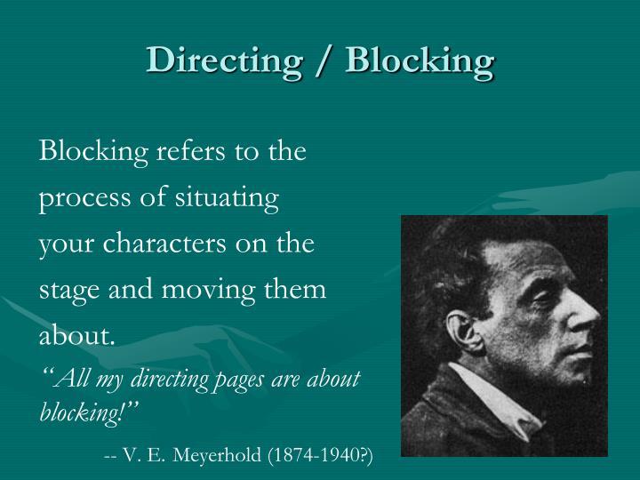 Directing / Blocking