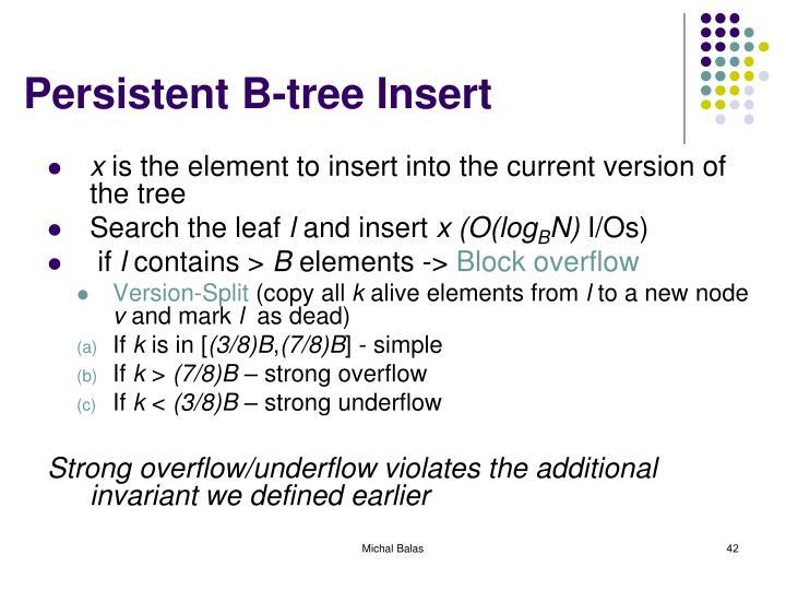 Persistent B-tree Insert