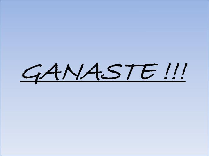 GANASTE !!!