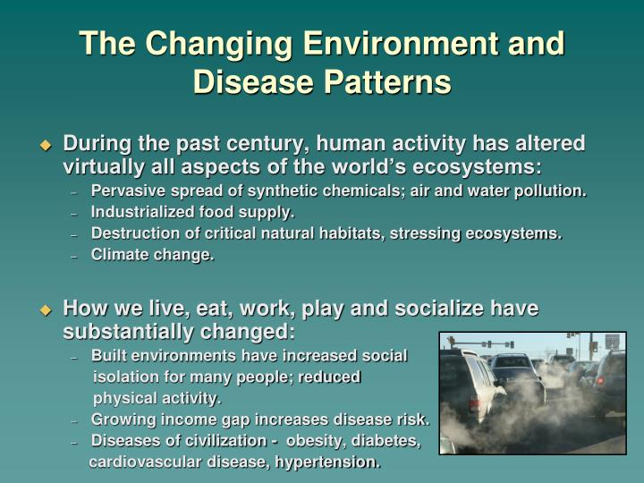 The Changing Environment and