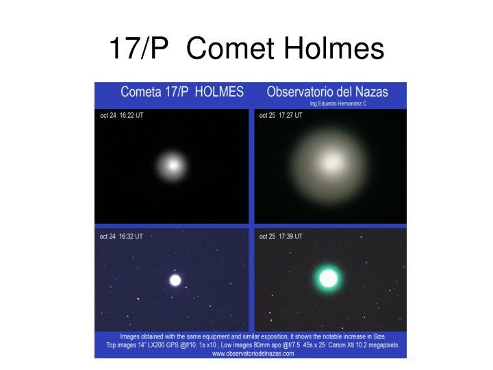 17/P  Comet Holmes