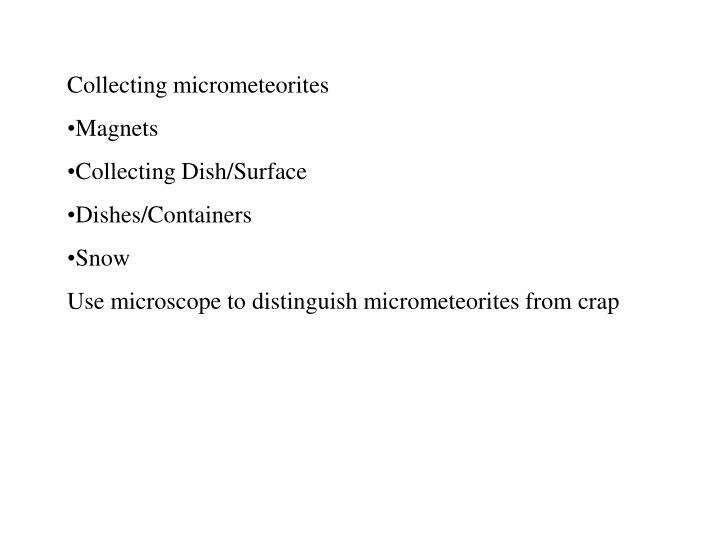 Collecting micrometeorites