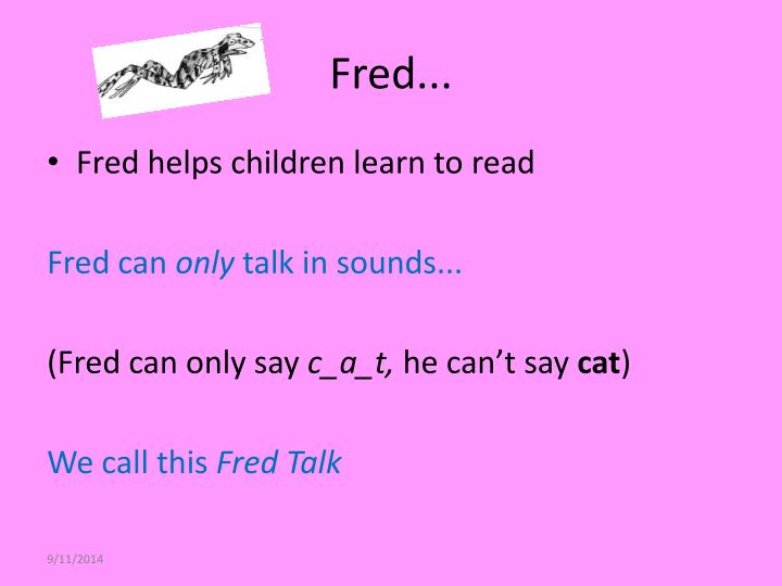 Fred...