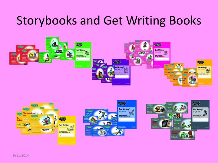 Storybooks and Get Writing Books