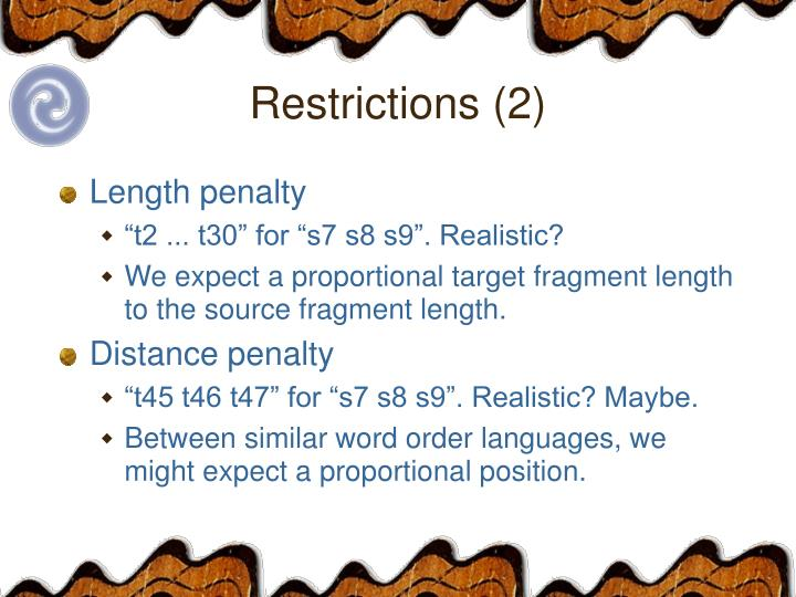 Restrictions (2)