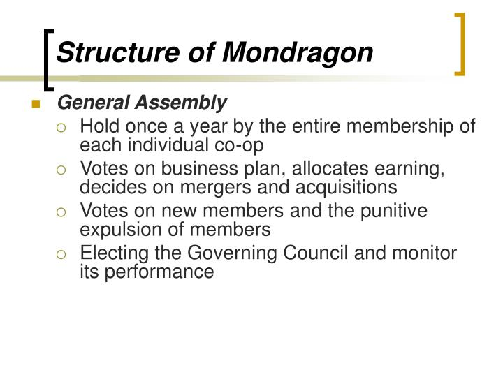 Structure of Mondragon