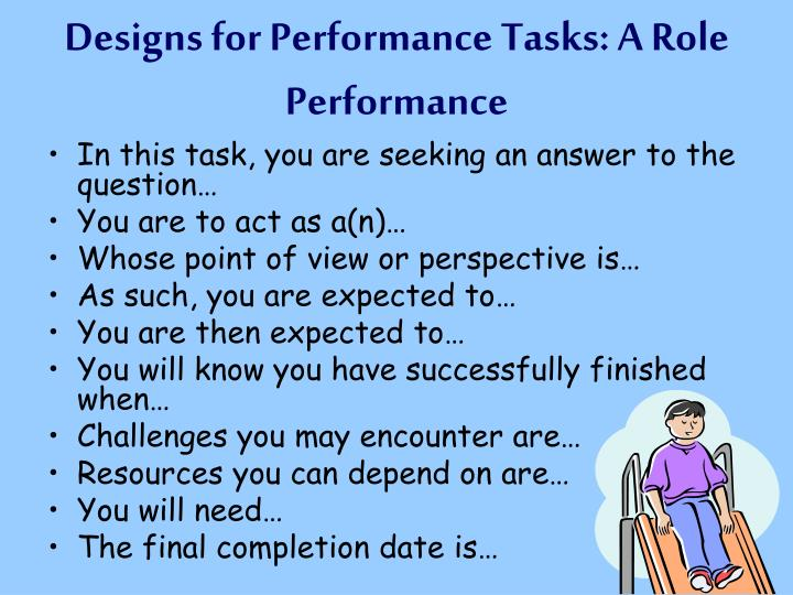 Designs for Performance Tasks: A Role Performance