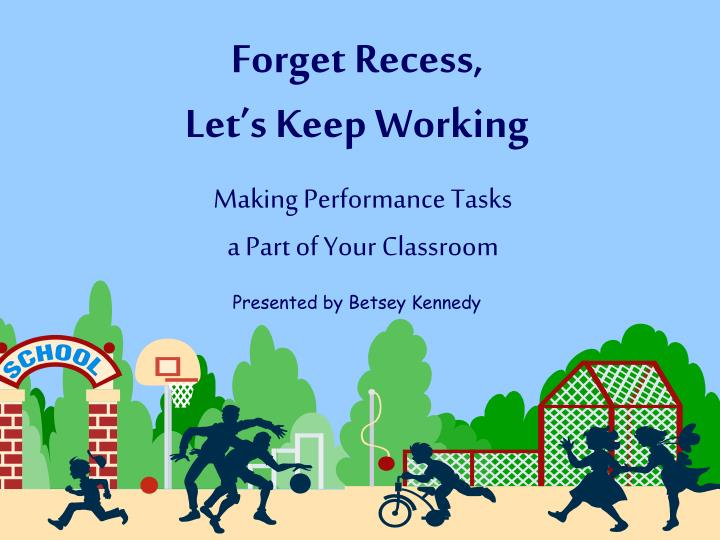 forget recess let s keep working