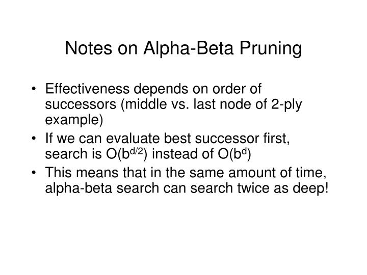 Notes on Alpha-Beta Pruning