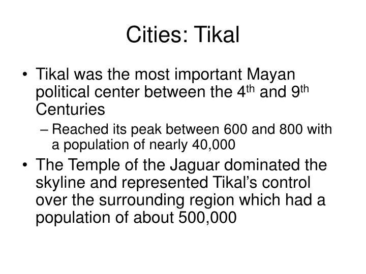 Cities: Tikal