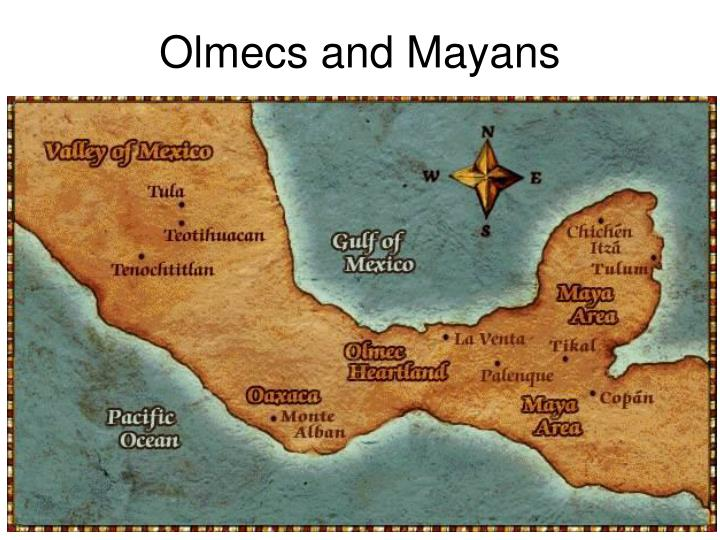 Olmecs and Mayans