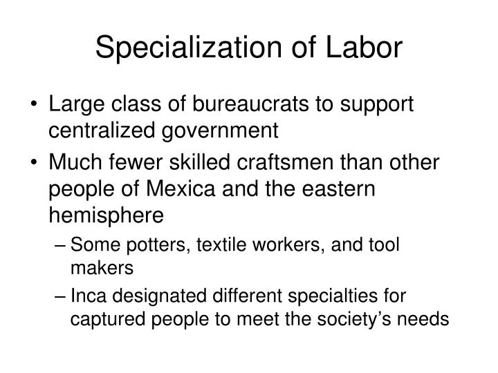 Specialization of Labor