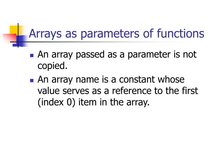 Arrays as parameters of functions