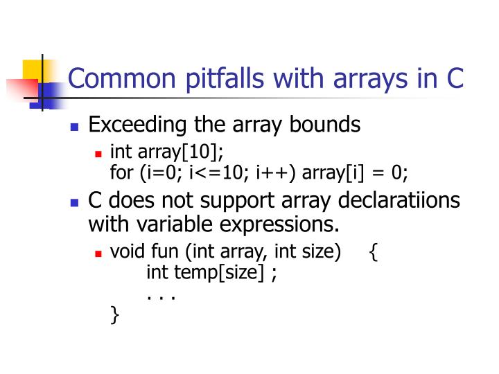 Common pitfalls with arrays in C