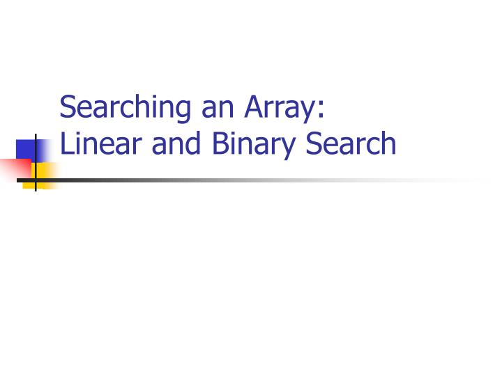Searching an Array: