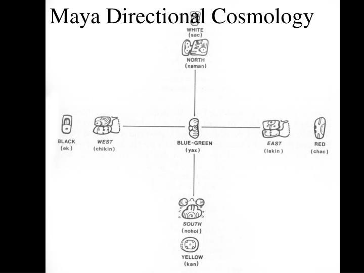 Maya Directional Cosmology