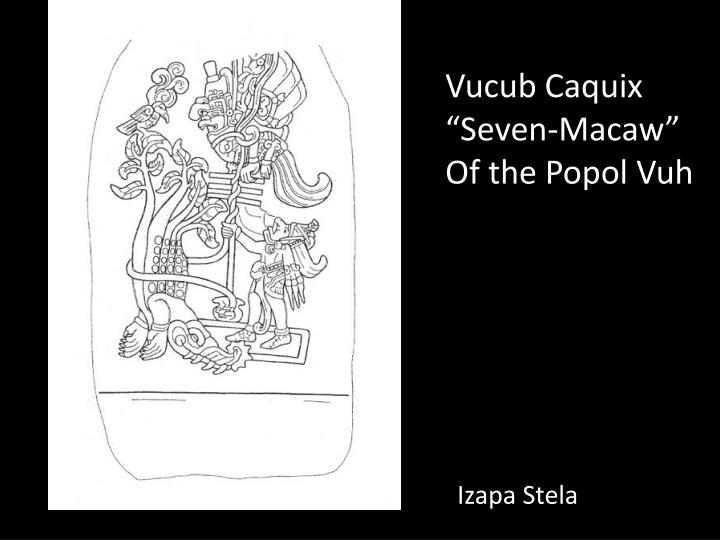 Vucub Caquix