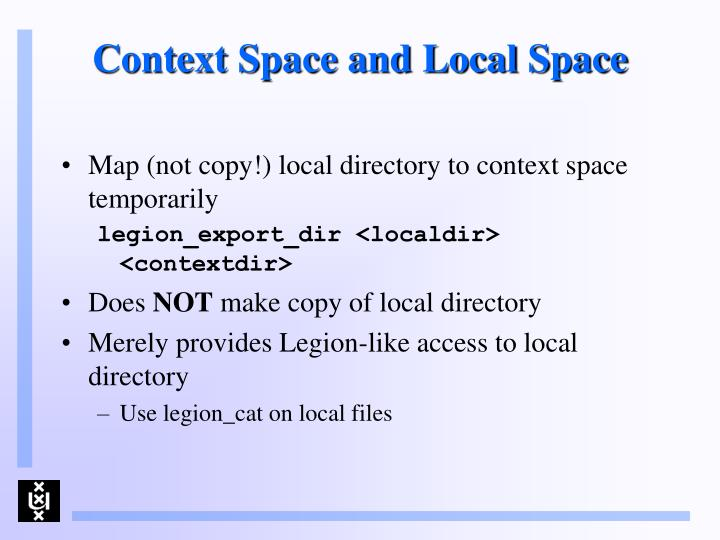 Context Space and Local Space