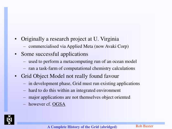 Originally a research project at U. Virginia