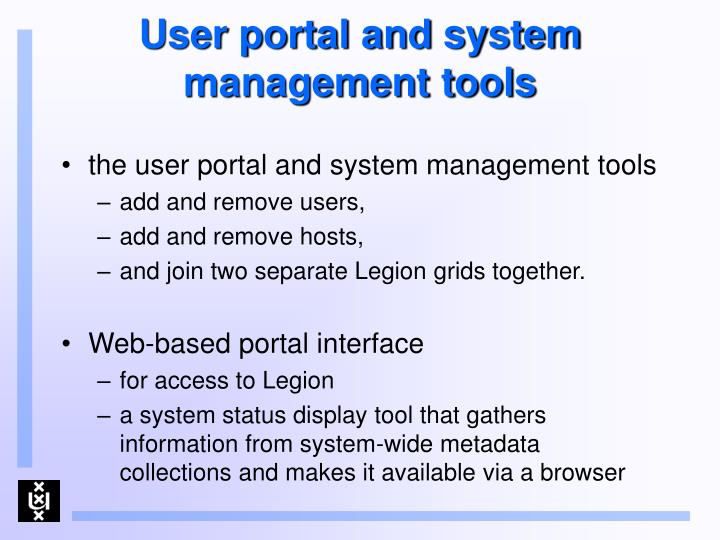 User portal and system management tools