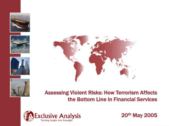Assessing Violent Risks: How Terrorism Affects the Bottom Line in Financial Services